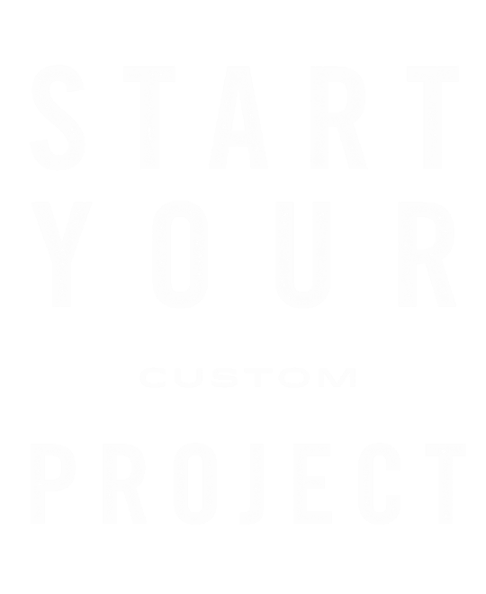Start your custom project